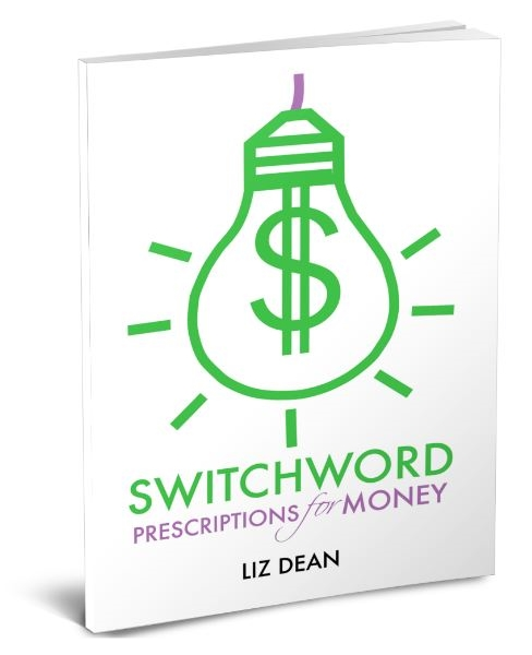 Switchword Prescriptions for Money – new e-Book!